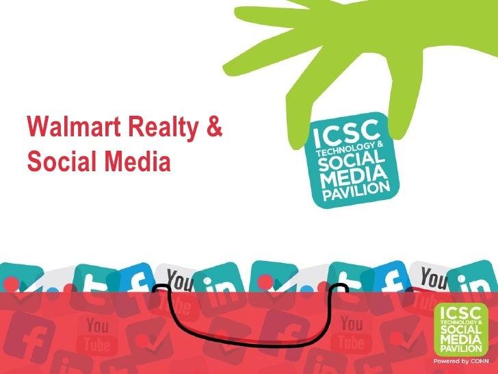 Walmart Realty &Social Media