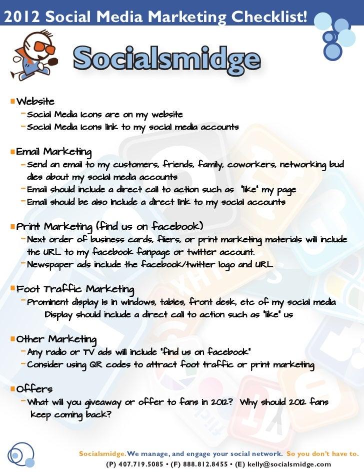 2012 Social Media Marketing Checklist!                 Socialsmidge Website  -   Social Media Icons are on my website  -  ...