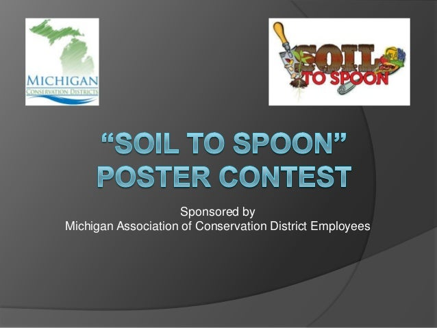 Sponsored byMichigan Association of Conservation District Employees