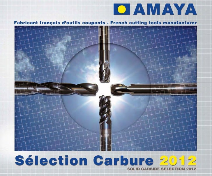 2012 Solid Carbide Selection Catalogue