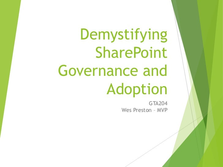 Demystifying SharePoint Governance and User Adoption