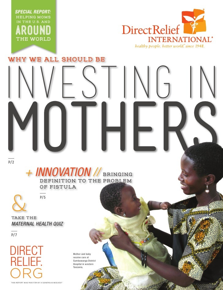 SPECIAL REPORT:      HELPING MOMS      IN THE U.S. AND      AROUND      THE WORLDWHY WE ALL SHOULD BEINVESTING inMOTHERSp/...