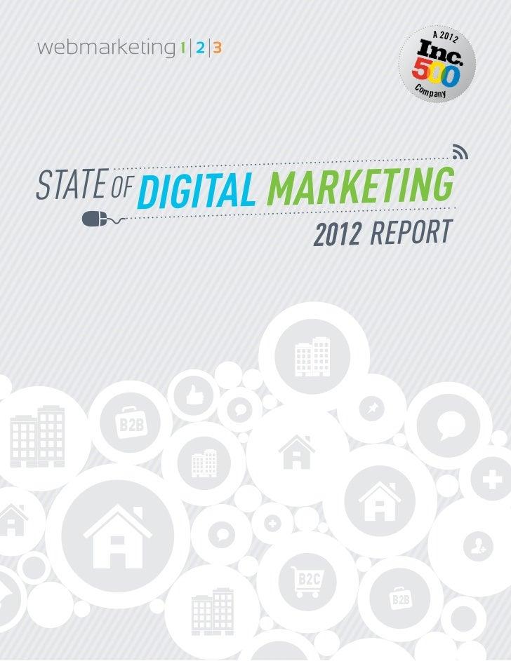 [Webmarketing123] 2012 State of Digital Marketing Report