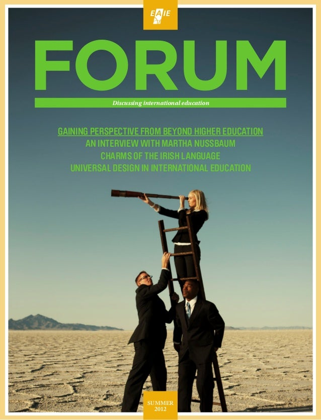 Discussing international educationGAINING PERSPECTIVE FROM BEYOND HIGHER EDUCATION       AN INTERVIEW WITH MARTHA NUSSBAUM...