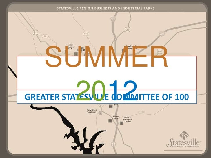 SUMMER      2012GREATER STATESVILLE COMMITTEE OF 100