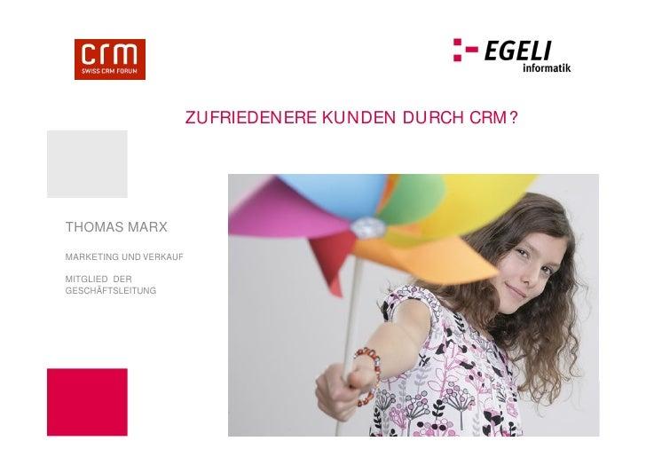 Swiss CRM Forum 2012: Zufriedenere Kunden durch CRM