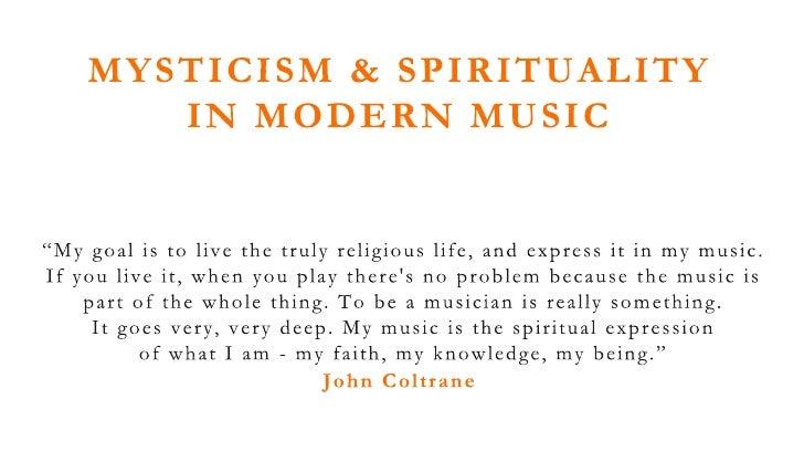 Mysticism & Spirituality In Modern Music