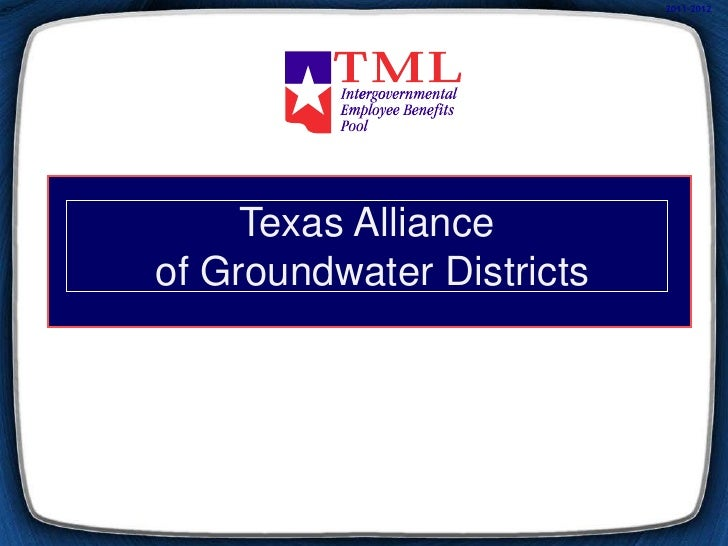 2011-2012     Texas Allianceof Groundwater Districts