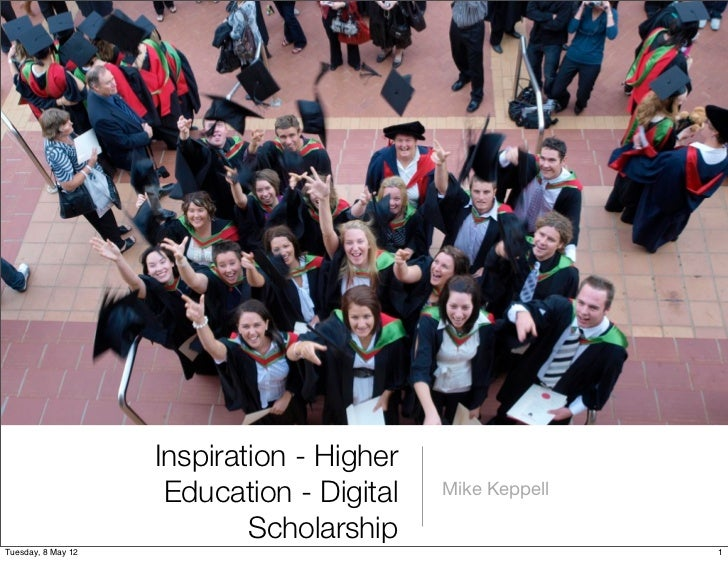 Inspiration - Higher                     Education - Digital   Mike Keppell                            ScholarshipTuesday,...