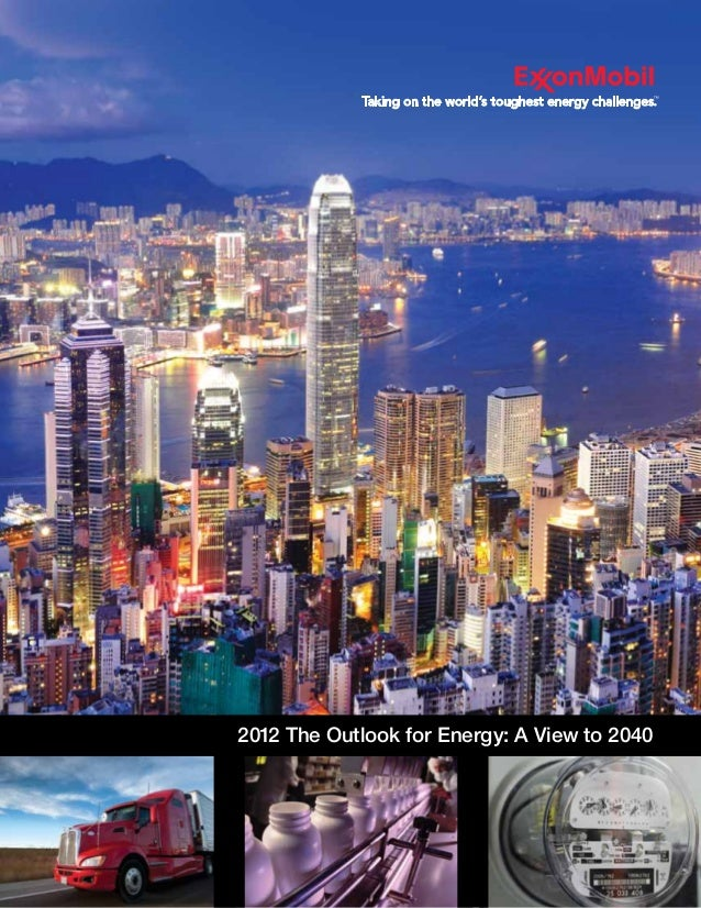 2012 the outlook for energy  - a view to 2040