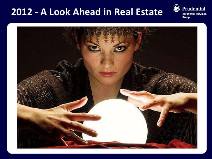 2012 - A Look Ahead in Real Estate