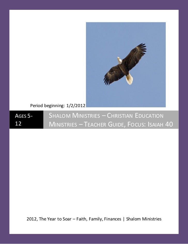 Period beginning: 1/2/2012AGES 5-        SHALOM MINISTRIES – CHRISTIAN EDUCATION12             MINISTRIES – TEACHER GUIDE,...