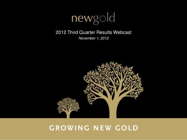 2012 Third Quarter Results Webcast          November 1, 2012