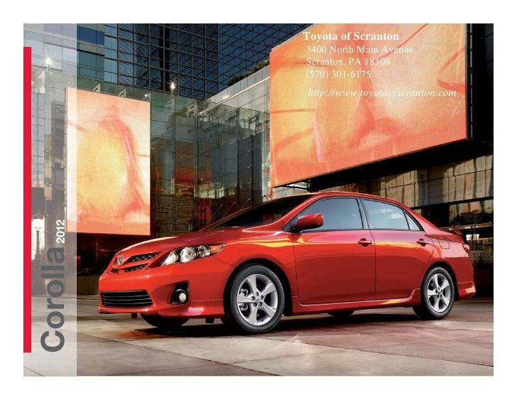 Toyota of Scranton          3400 North Main Avenue          Scranton, PA 18508          (570) 301-6175          http://www...