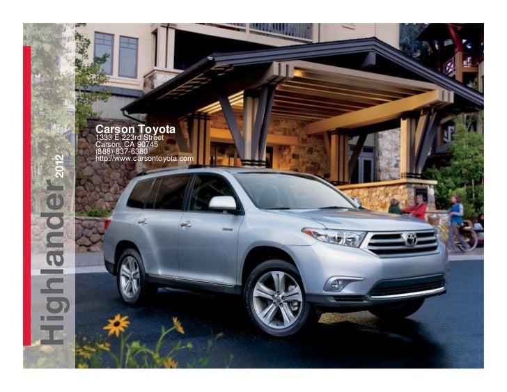 Carson Toyota             1333 E 223rd Street             Carson, CA 90745             (888) 837-6380    2012             ...
