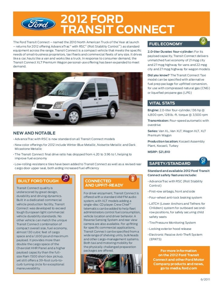 2012 ford                                  TransiT ConneCTThe Ford Transit Connect – named the 2010 North American Truck o...