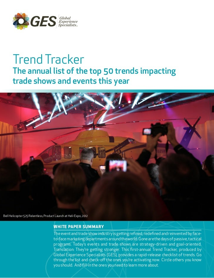 Trend Tracker       The annual list of the top 50 trends impacting       trade shows and events this yearBell Helicopter 5...