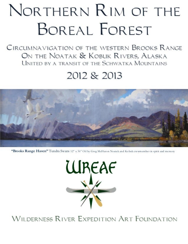 2012 Trip Report Northern Rim Of The Boreal Noatak River Final