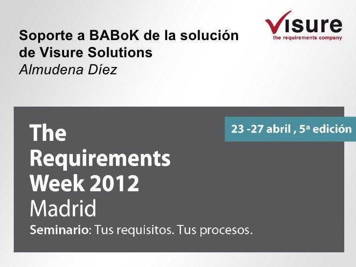 Soporte a BABoK de la soluciónde Visure SolutionsAlmudena Díez
