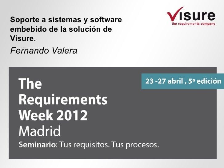 Soporte a sistemas y softwareembebido de la solución deVisure.Fernando Valera