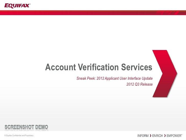 Account Verification Services                                                 Sneak Peek: 2012 Applicant User Interface Up...