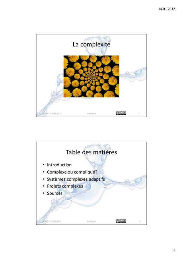 14.01.2012                             La complexitéHEG FR, Ph. Vallat, 2012          Complexité    1                     ...