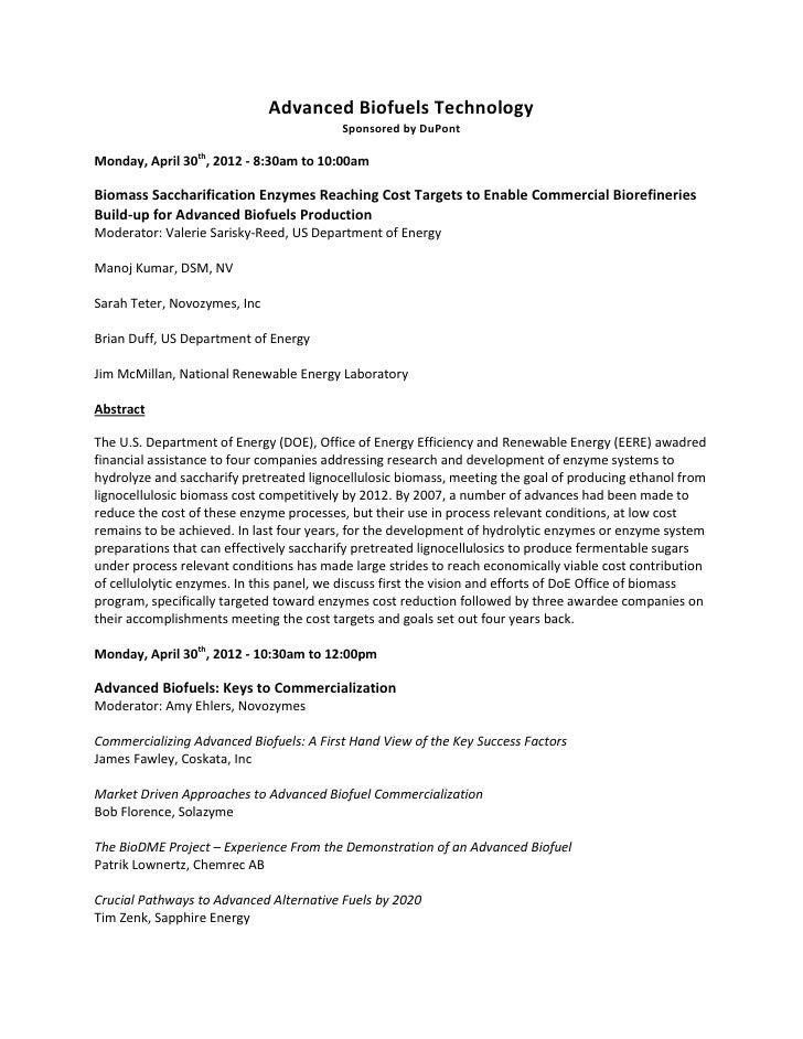 Advanced Biofuels Technology                                          Sponsored by DuPontMonday, April 30th, 2012 - 8:30am...