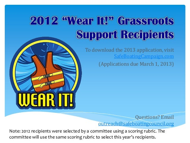 "2012 ""Wear It!"" Grassroots                 Support Recipients                                     To download the 2013 app..."