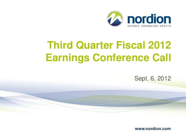 Nordion Third Quarter Fiscal 2012 Earnings Conference Call