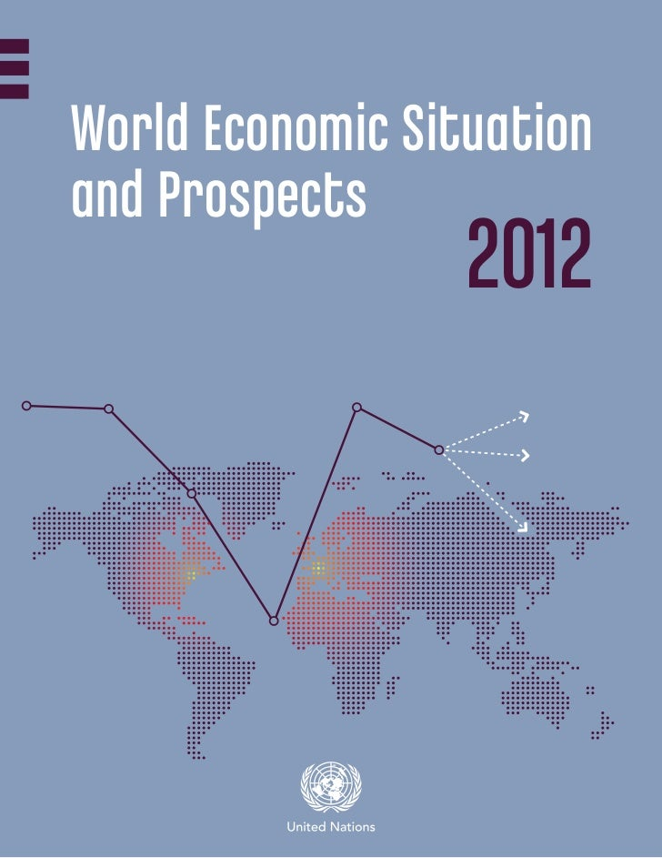 The World Economic Situation and Prospects (WESP) 2012. Full Report