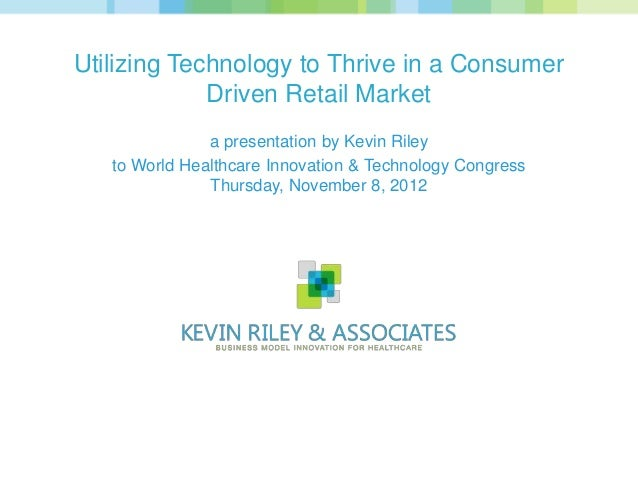 2012-11 Utilizing Technology to Thrive in a Consumer Driven Retail Market