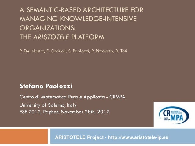 A semantic-based architecture for managing knowledge-intensive organizations: the ARISTOTELE platform