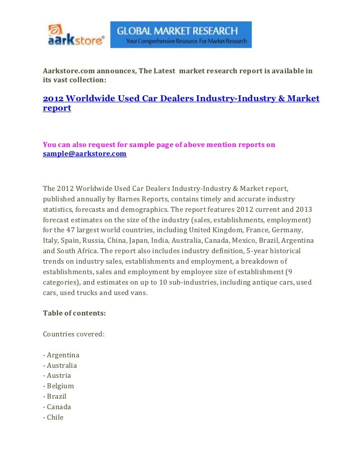 Aarkstore.com announces, The Latest market research report is available inits vast collection:2012 Worldwide Used Car Deal...