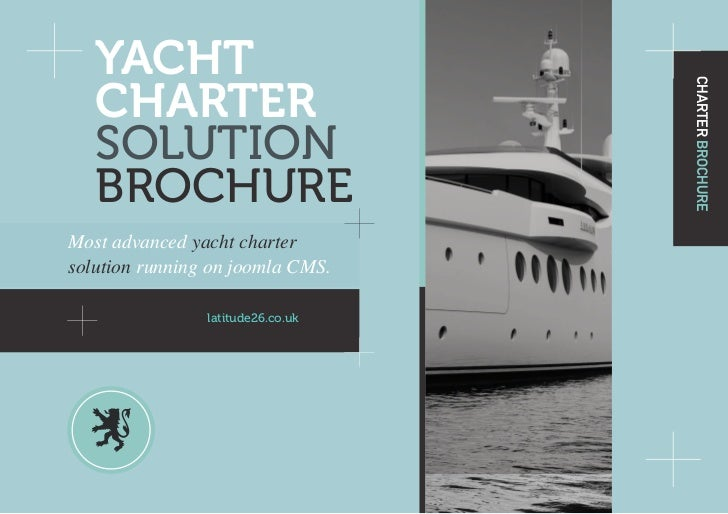 YACHT   CHARTER                                   CHARTER BROCHURE   SOLUTION   BROCHUREMost advanced yacht chartersolutio...