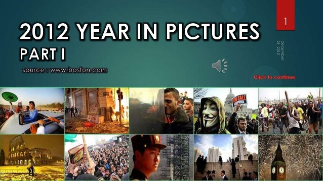 2012 Year in Pictures-part 1