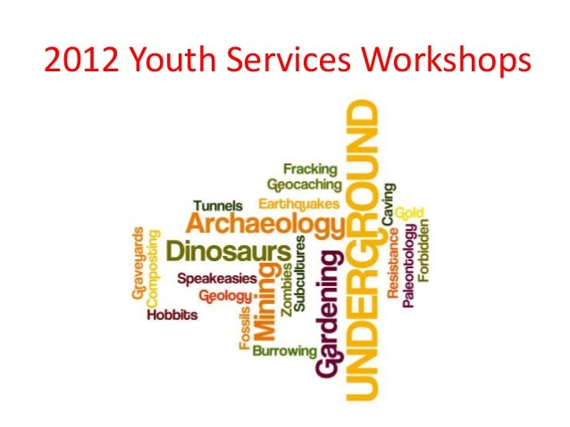 2012 Youth Services Workshops