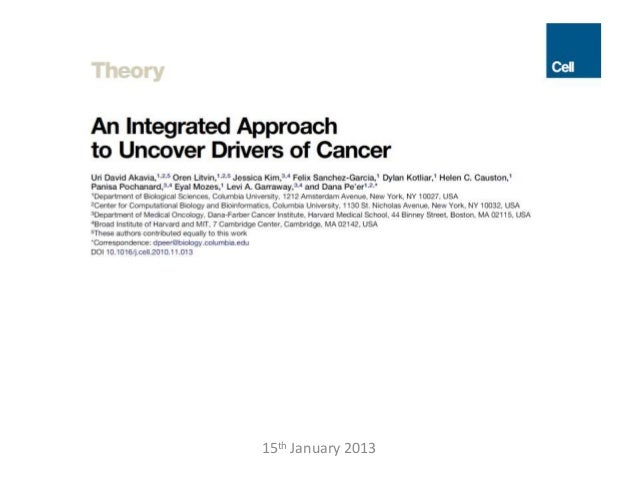 An Integrated Approach to Uncover Drivers of Cancer