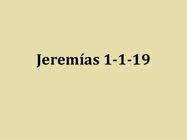 Jeremías 1-1-19