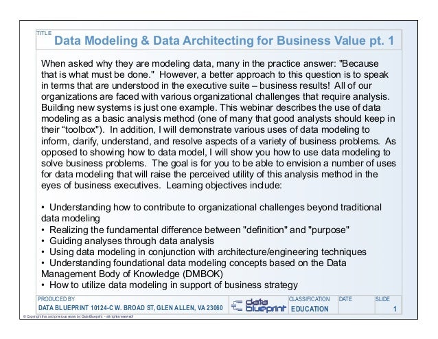 TITLE                     Data Modeling & Data Architecting for Business Value pt. 1            When asked why they are mo...