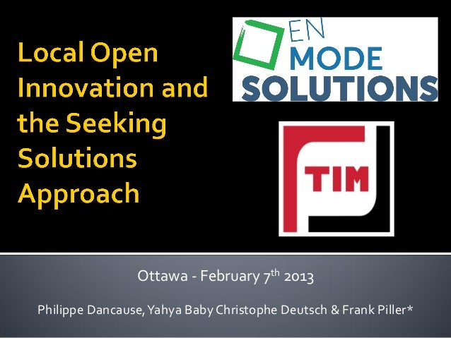 2013 02-07 local open innovation and the seeking solutions approach - tim lecture draft v1