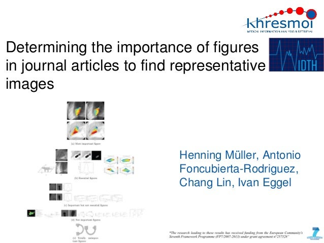 Determining the importance of figuresin journal articles to find representativeimages                            Henning M...