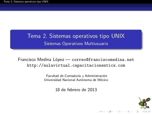 Tema 2. Sistemas operativos tipos UNIX