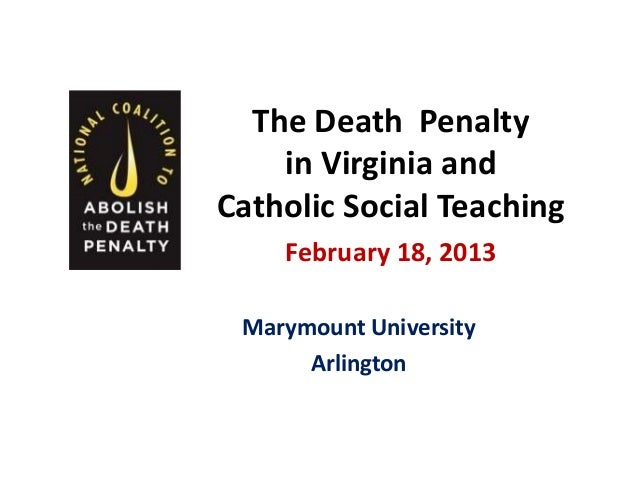 Presentation - The Death Penalty in Virginia & Catholic Teaching