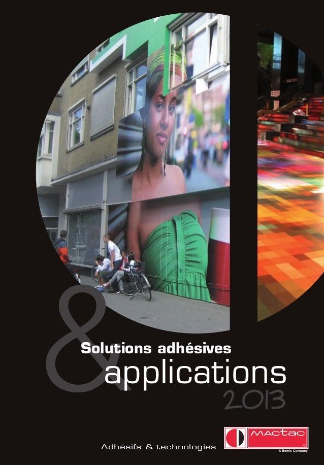 Brochure Mactac 2013 - Solutions adhésives applications