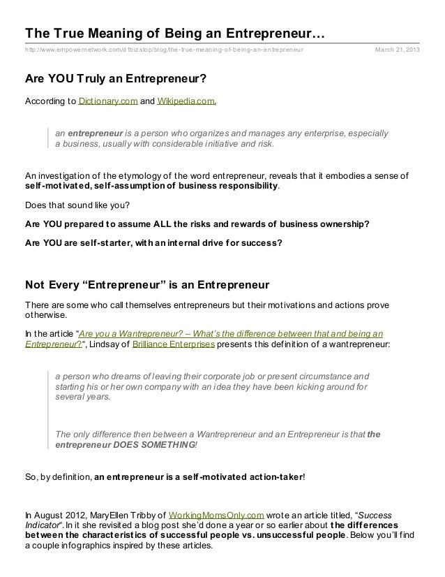 The True Meaning of Being an Entrepreneur…http://www.empowernetwork.com/d1biz stop/blog/the- true- meaning- of- being- an-...