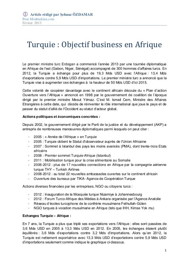  Article rédigé par Şehnaz ÖZDAMAR Pour Monburkina.com Février 2013 1 Turquie : Objectif business en Afrique Le premier m...