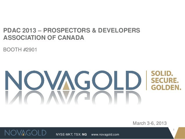 PDAC 2013 – PROSPECTORS & DEVELOPERSASSOCIATION OF CANADABOOTH #2901                                                     M...