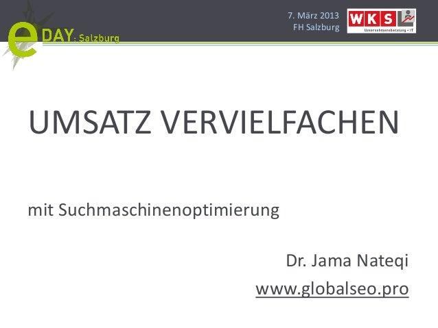 7. März 2013                                FH SalzburgUMSATZ VERVIELFACHENmit Suchmaschinenoptimierung                   ...