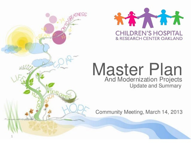 Master Plan       And Modernization Projects                Update and Summary    Community Meeting, March 14, 20131