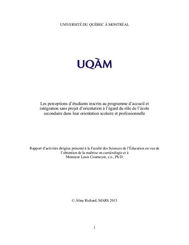UNIVERSITÉ DU QUÉBEC À MONTRÉALLes perceptions d'étudiants inscrits au programme d'accueil etintégration sans projet d'ori...